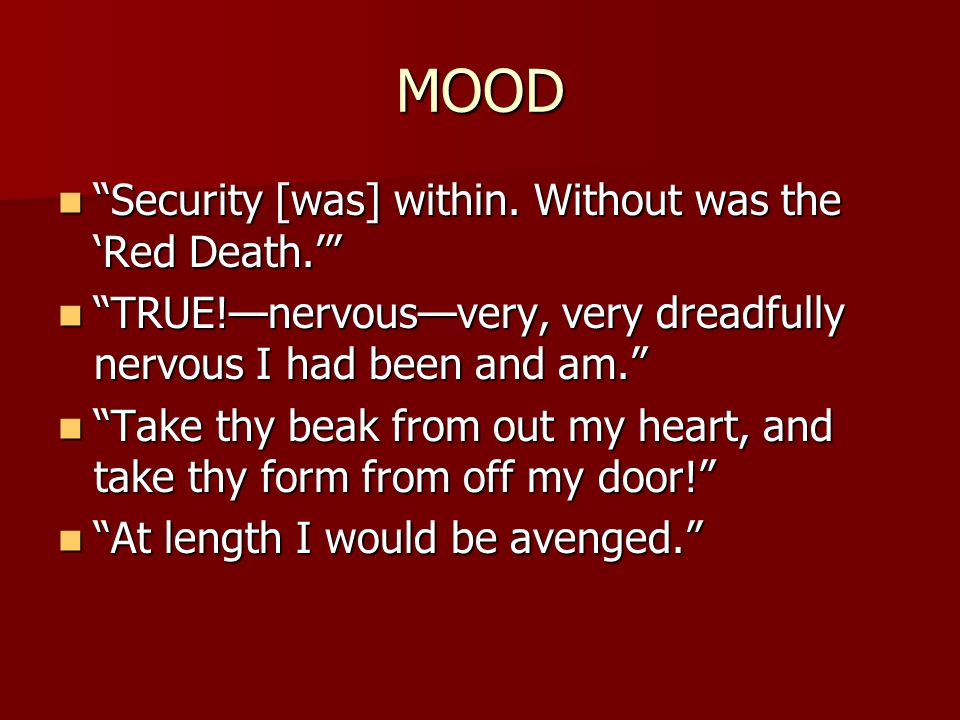 MOOD Security [was] within. Without was the 'Red Death.'